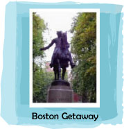 Boston Weekend Getaways