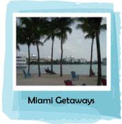 Miami Weekend Getaway